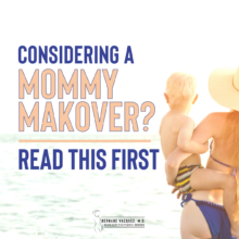 Dr. Bernabe Vazquez - Mommy Makeover