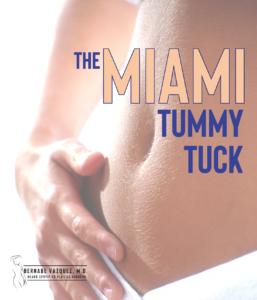 The Miami Tummy Tuck