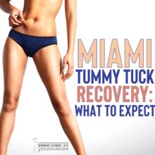 Miami Tummy Tuck Recovery
