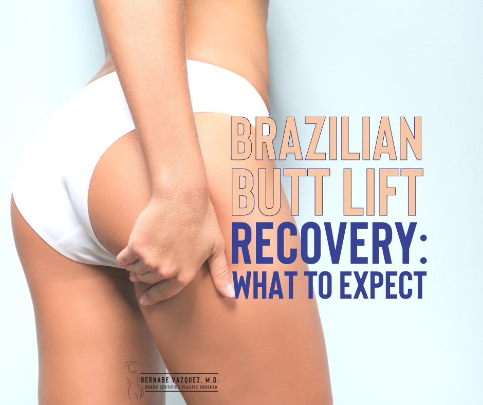 Brazilian butt lift recovery: What to expect.